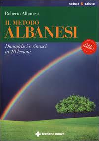 Leggi anche tu il libro Dimagrisci e Rinasci di Roberto Albanesi